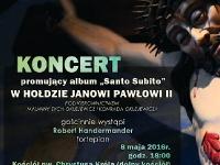 Koncert w hołdzie Świętemu Janowi Pawłowi II – zapraszamy
